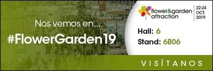Nos vemos en la Segunda Edición de FLOWER & GARDEN ATTRACTION 2019